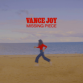 Vance_Joy_-_Missing_Piece